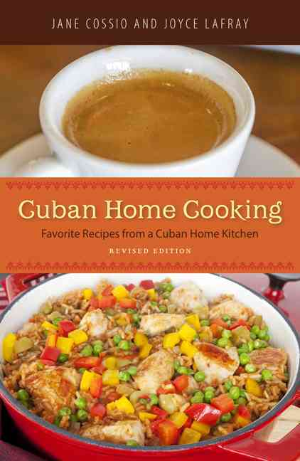 Cuban Home Cooking By Cossio, Jane/ Lafray, Joyce
