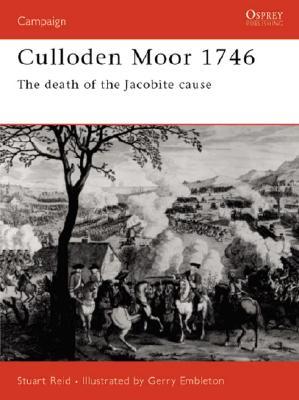 Culloden Moor 1746 By Reid, Stuart/ Embleton, Gerry (ILT)